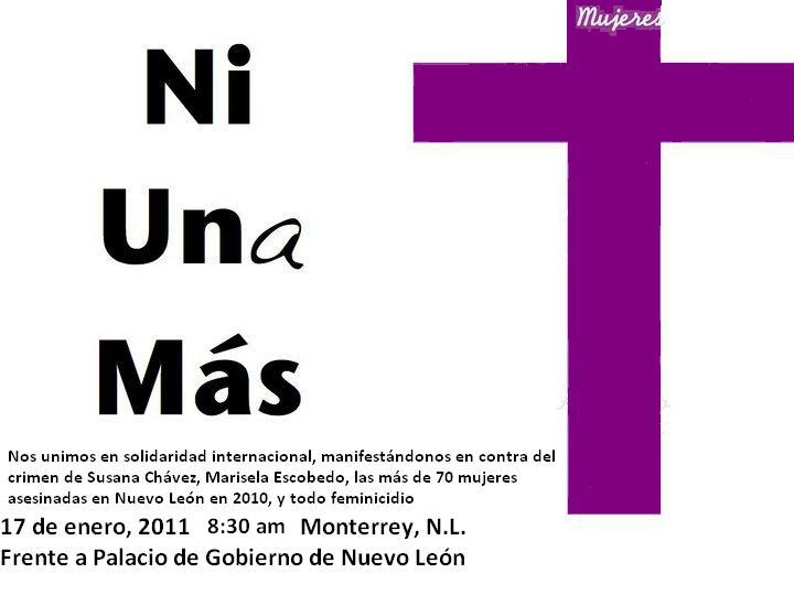 NI-UNA-MÁS   Lunes 17 de enero 08:00 horas Frente al Palacio de Gobierno del Estado de Nuevo León
